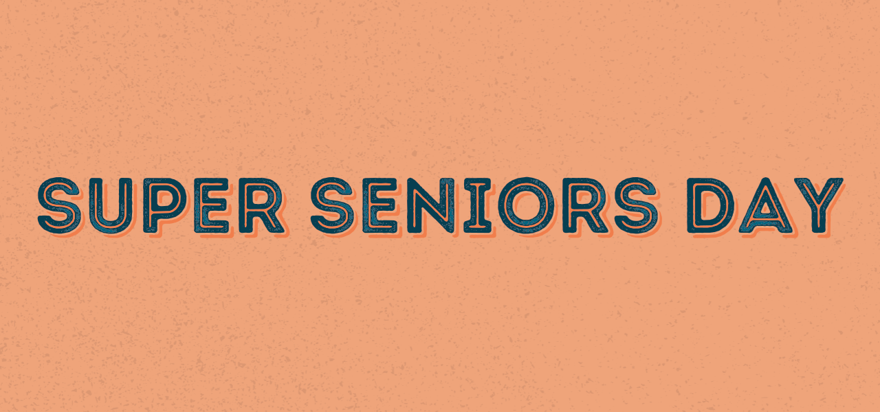 Super Seniors Day